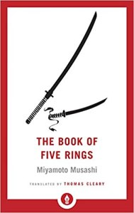 Book of five rings by Miyamoto Musashi
