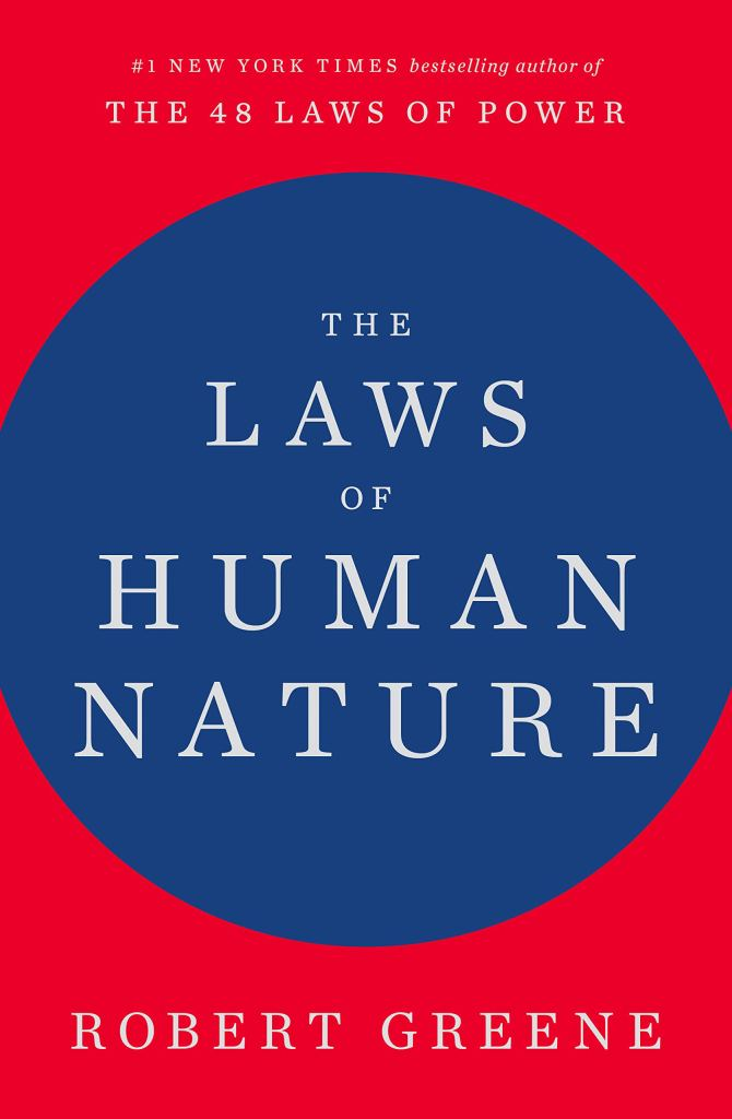 Laws Of Human Nature By Robert Greene